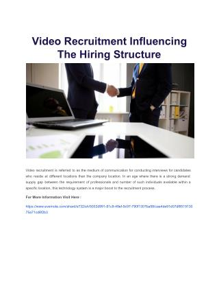 Video Recruitment Influencing The Hiring Structure