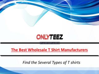 Several Types Of T shirts in Wholesale Range