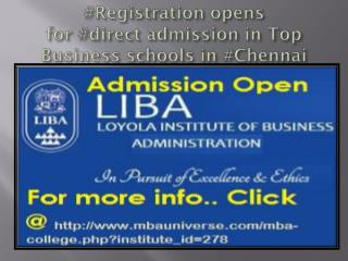 #Registration opens for #direct admission in #MBAProgram in Top Business schools in #Chennai