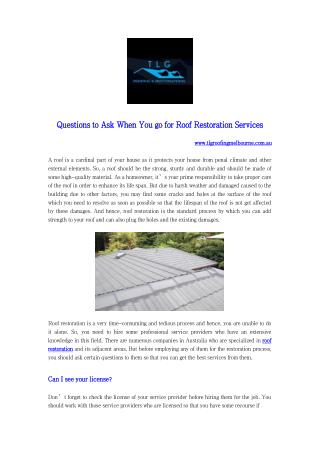 Questions to Ask When You go for Roof Restoration Services