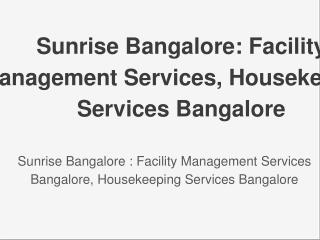 Facility Management Services Housekeeping Services