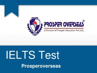 IELTS Exam , Best IELTS Coaching Institutes, IELTS Test  score  -  Prosperoverseas