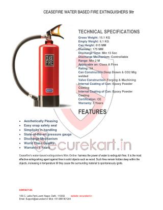 Features of CEASEFIRE WATER BASED FIRE EXTINGUISHERS 9 Ltr
