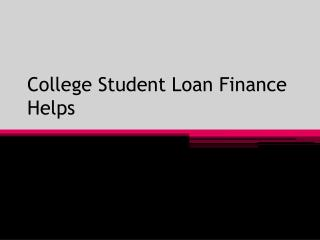 College Student Loan Finance Helps