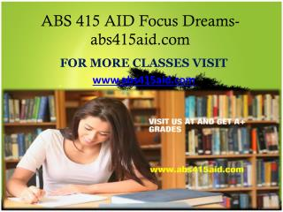 ABS 415 AID Focus Dreams -abs415aid.com