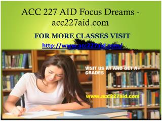 ACC 227 AID Focus Dreams -acc227aid.com