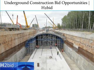 Underground Construction Bid Opportunities | H2bid