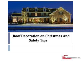 Roof Decoration on Christmas And Safety Tips