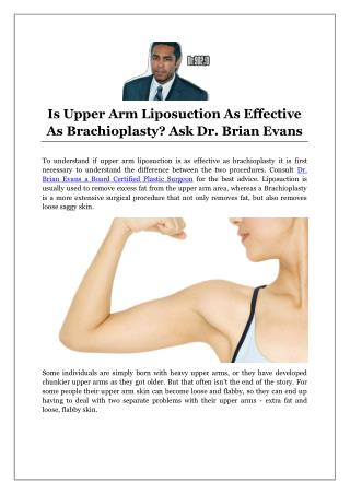 Is Upper Arm Liposuction As Effective As Brachioplasty? Ask Dr. Brian Evans