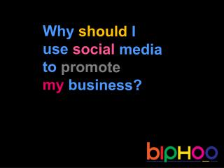 How to promote your business with social media.