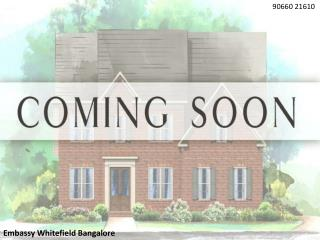 Embassy Whitefield Luxury Homes in Bangalore