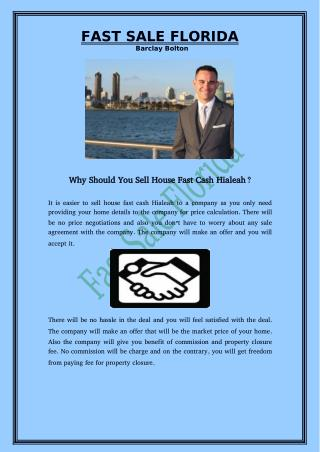 Why Should You Sell House Fast Cash Hialeah