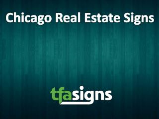 Chicago Real Estate Signs