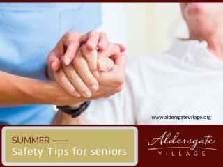 Summer Safety Tips for seniors by A Leading Senior Living Community