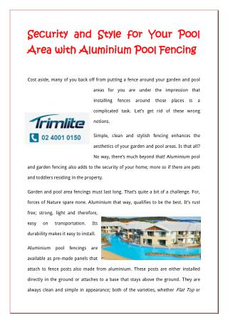 Security And Style For Your Pool Area With Aluminium Pool Fencing