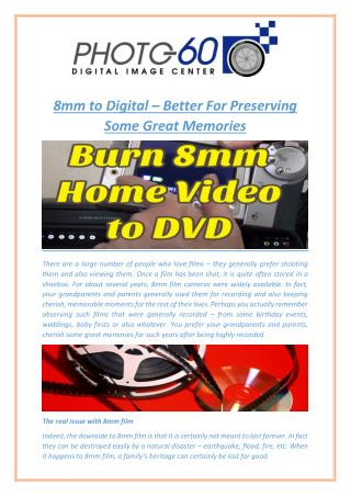 8mm to Digital – Better For Preserving Some Great Memories