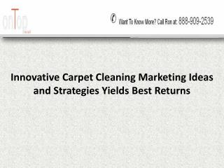 Innovative Carpet Cleaning Marketing Ideas and Strategies Yields Best Returns