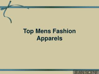 Top Mens Fashion Apparels