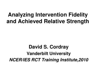 Analyzing Intervention Fidelity and Achieved Relative Strength