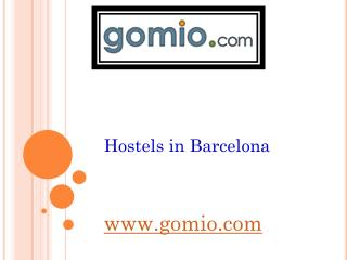 Hostels in Barcelona -www.gomio.com