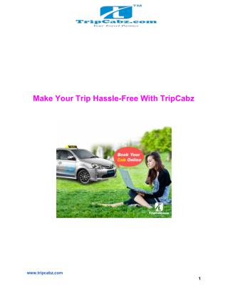Make Your Trip Hassle-Free With TripCabz