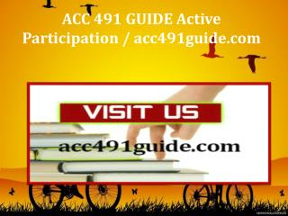 ACC 491 GUIDE Active Participation / acc491guide.com
