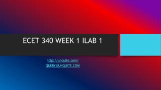 ECET 340 WEEK 1 ILAB 1