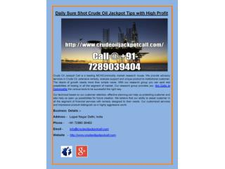 Daily Sure Shot Crude Oil Jackpot Tips‎ with High Profit