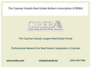 Why Buy Property Through CIREBA in the Cayman Islands