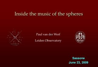 Inside the music of the spheres