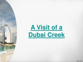 A Visit of a Dubai Creek