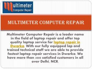 Laptop Repair in Dwarka, Computer Repairing Shop Dwarka