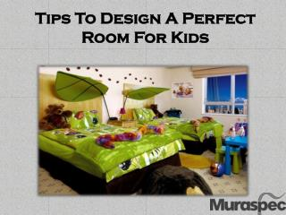 Tips To Design A Perfect Room For Kids