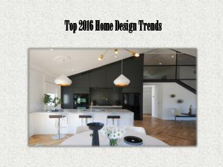 Top 2016 Home Design Trends