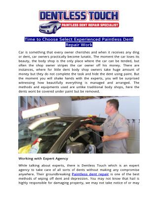 Time to Choose Select Experienced Paintless Dent Repair Work