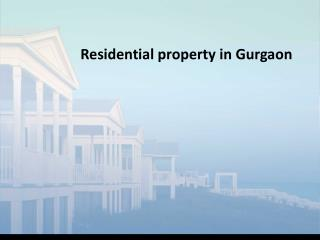 Residential property out Gurgaon