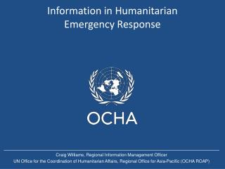 Information in Humanitarian Emergency Response