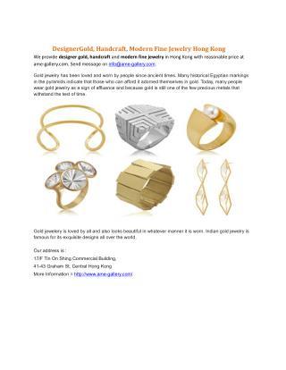 DesignerGold, Handcraft, Modern Fine Jewelry Hong Kong