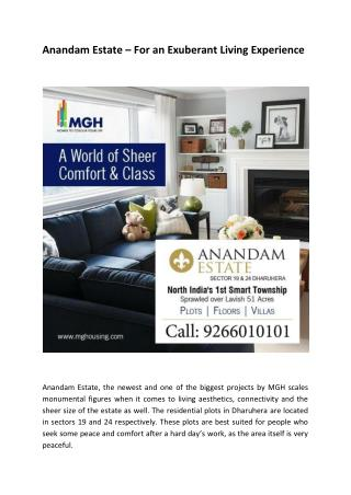 Anandam Estate – For an Exuberant Living Experience