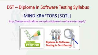 DST – Diploma in Software Testing Training Institute in Pune- Mindkraftors