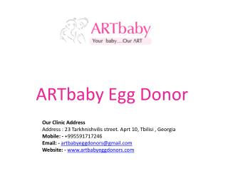 ARTbaby Egg Donor & Surrogacy Centre Offers the Best Fertility Treatment
