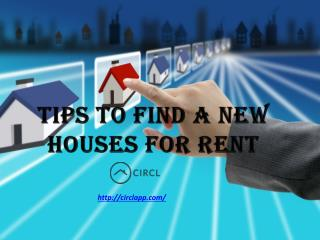 Tips to find a new houses for rent