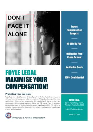 FOYLE LEGAL MAXIMISE YOUR COMPENSATION!