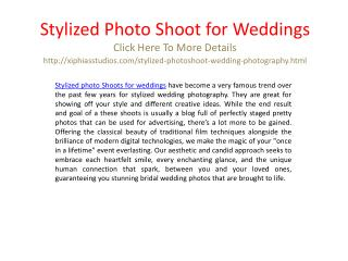 Stylized photo shoot for weddings