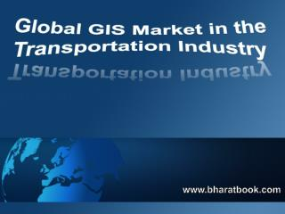 Global GIS Market in the Transportation Industry