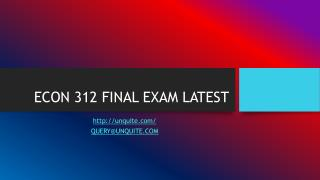 ECON 312 FINAL EXAM LATEST