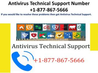 Antivirus Technical Support Number  1-877-867-5666