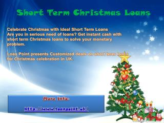 Celebrate Christmas with Ideal Short Term Loans