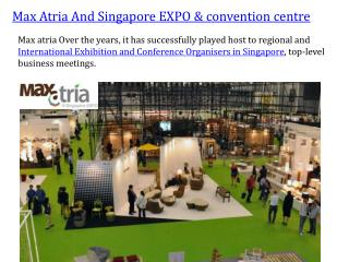 Max atria and singapore expo & convention centre