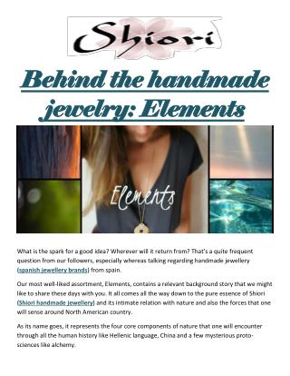 Behind the handmade jewelry: Elements